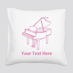 Pink Piano and Custom Text. Square Canvas Pillow