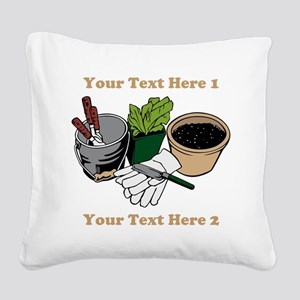 Gardening. Custom Text Square Canvas Pillow