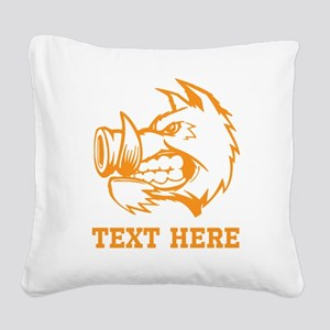 Boar and Custom Text. Square Canvas Pillow