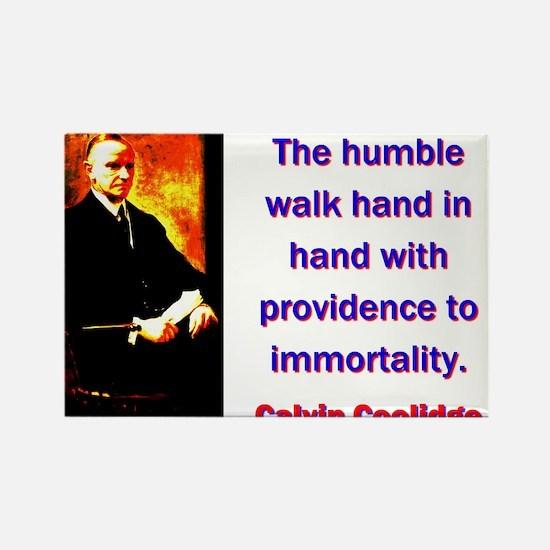 The Humble Walk - Calvin Coolidge Magnets