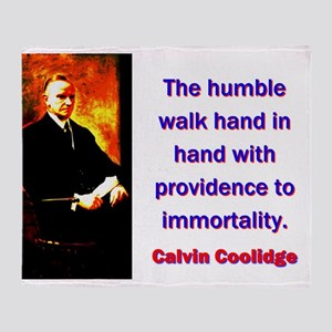 The Humble Walk - Calvin Coolidge Throw Blanket