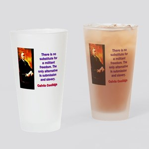There Is No Substitute - Calvin Coolidge Drinking