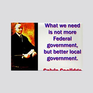 What We Need - Calvin Coolidge Magnets