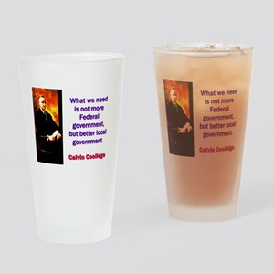 What We Need - Calvin Coolidge Drinking Glass
