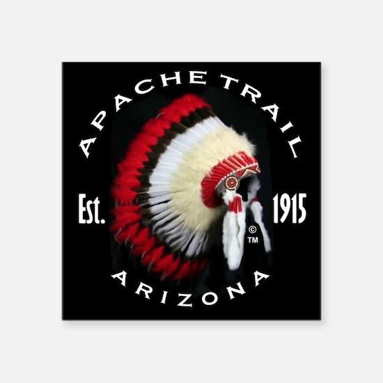 "Apache Trail Arizona Square Sticker 3"" x 3"""