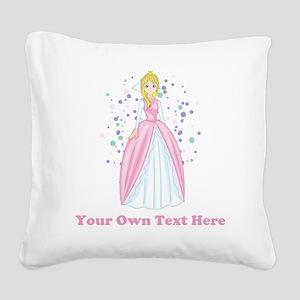 Princess. Custom Text. Square Canvas Pillow