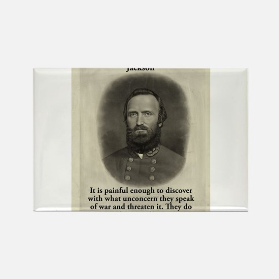 It Is Painful Enough - Stonewall Jackson Magnets