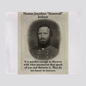It Is Painful Enough - Stonewall Jackson Throw Bla