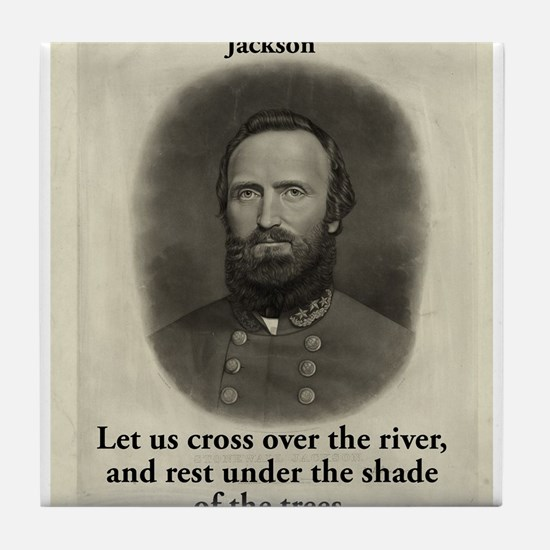 Let Us Cross Over The River - Stonewall Jackson Ti