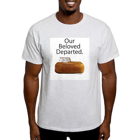 Our Beloved Departed Light T-Shirt