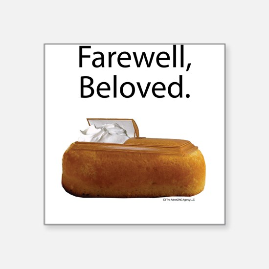"Farewell, Beloved. Square Sticker 3"" x 3"""