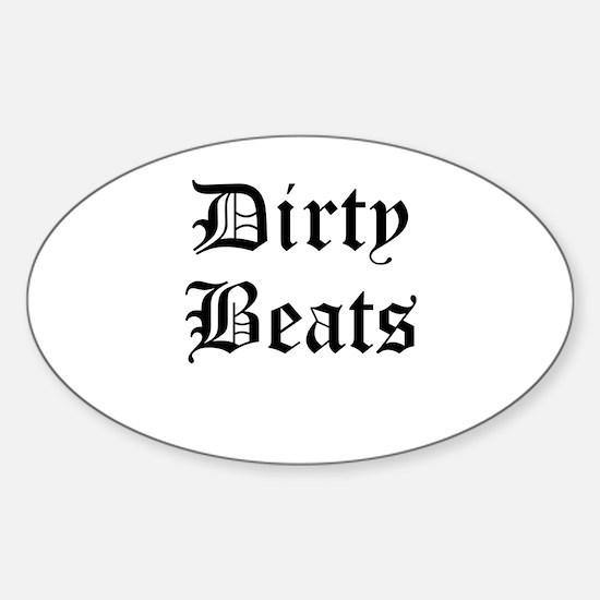 Dirty Beats Sticker (Oval)