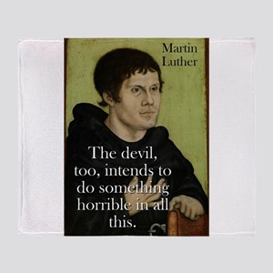 The Devil Too Intends - Martin Luther Throw Blanke