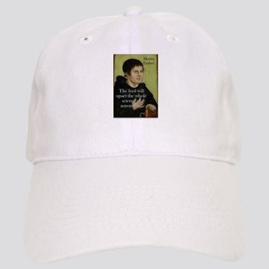 The Fool Will Upset - Martin Luther Baseball Cap