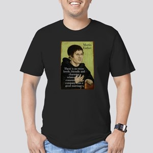 There Is No More Lovely - Martin Luther T-Shirt