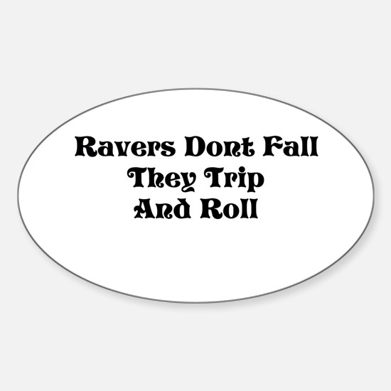 Ravers Trip Sticker (Oval)