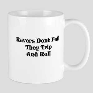 Ravers Trip Mug
