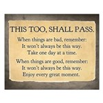 This too, shall pass Small Poster