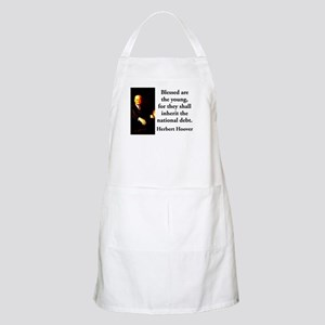 Blessed Are The Young - Herbert Hoover Light Apron