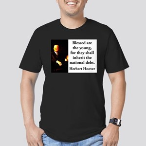 Blessed Are The Young - Herbert Hoover T-Shirt