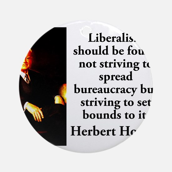Liberalism Should Be Found - Herbert Hoover Round
