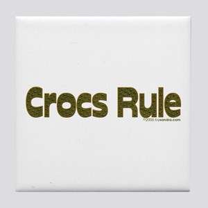 Crocs Rule Tile Coaster