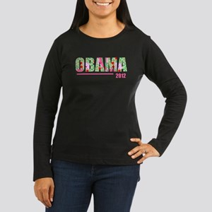 OBAMA 2012 Women's Long Sleeve Dark T-Shirt