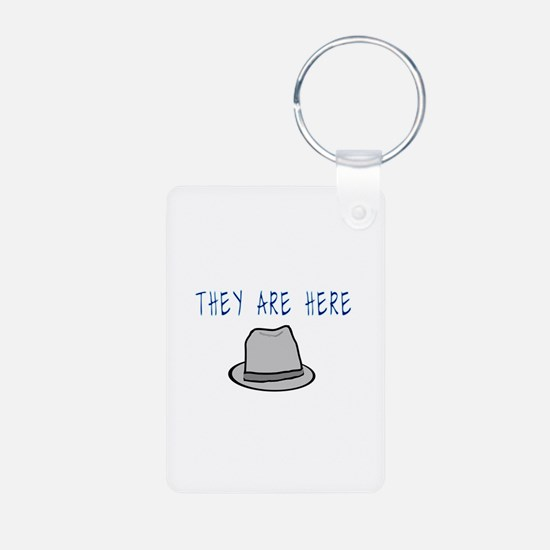 Observer Hat They Are Here Keychains