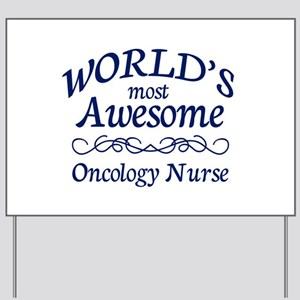 Oncology Nurse Yard Sign