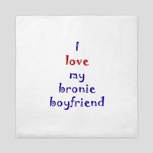 Bronie Boyfriend Queen Duvet