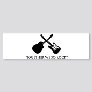 Together we SO Rock white background Sticker (Bump