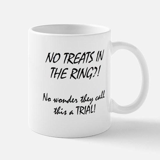 no treats in ring Mugs