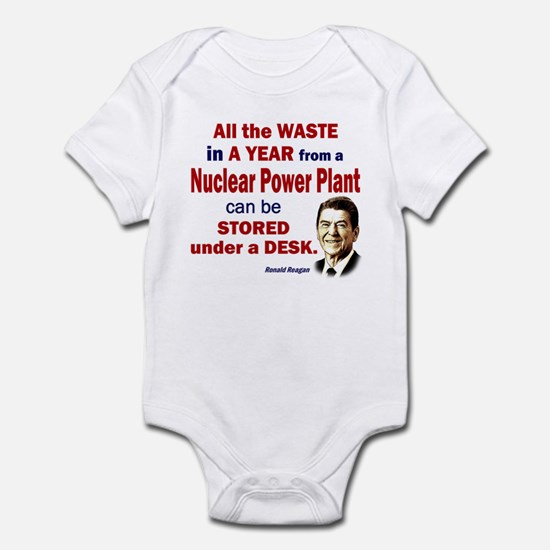 Reagan Quote - Nuclear Power Plant Infant Creeper