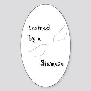 Trained by a Siamese Oval Sticker