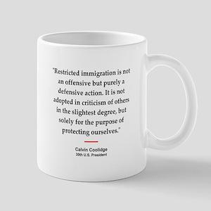 C Coolidge Quote #1<br>Mug