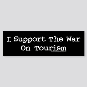 War On Tourism Bumper Sticker
