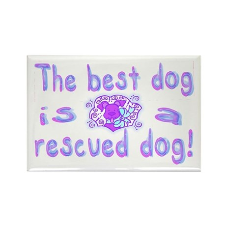 Best Dog Rescued Rectangle Magnet