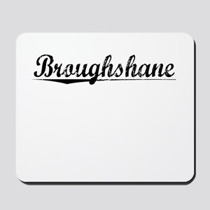 Broughshane, Aged, Mousepad