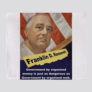 Government By Organized Money - FDR Throw Blanket