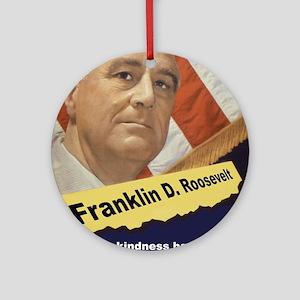 Human Kindness - FDR Round Ornament