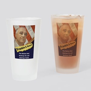 The Nation That Destroys - FDR Drinking Glass