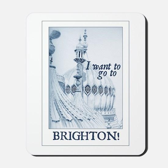Brighton! Mousepad