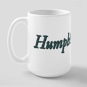 Humph! Large Mug