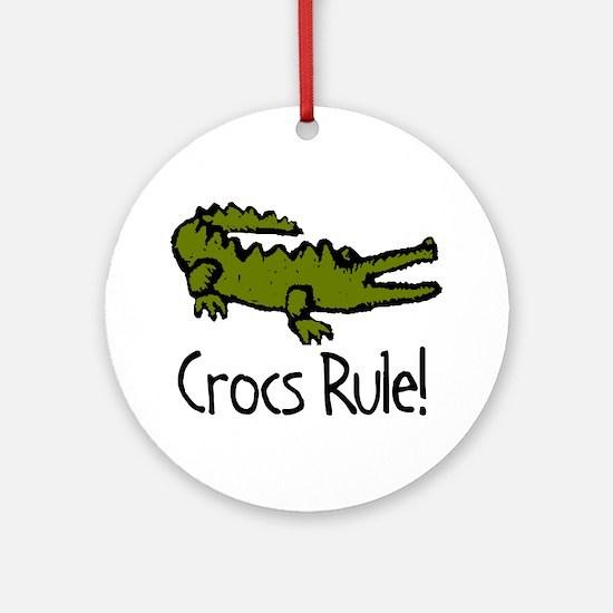 Crocs Rule! Ornament (Round)
