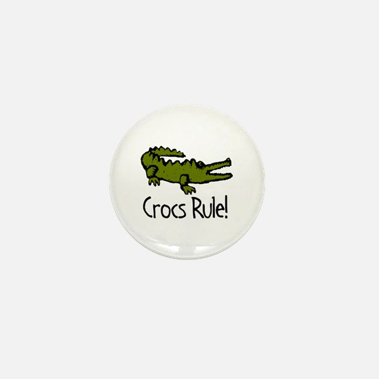 Crocs Rule! Mini Button