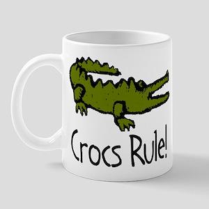 Crocs Rule! Mug