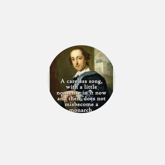 A Careless Song - Horace Walpole Mini Button
