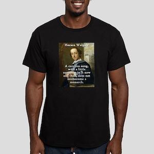 A Careless Song - Horace Walpole T-Shirt