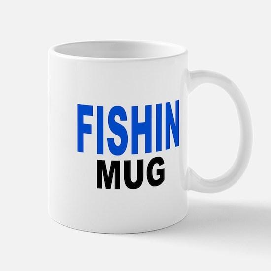 FISHIN MUG , fishing mug Mug