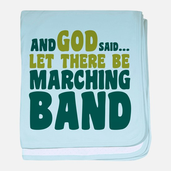 Let There Be Marching Band baby blanket